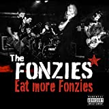 Eat More Fonzies (First Cast) [Explicit]