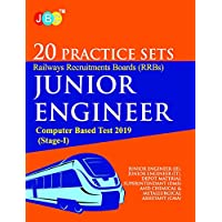 20 PRACTICE SETS Railways Recruitments Boards (RRBs) JUNIOR ENGINEER Computer Based Test 2019 (Stage-I)