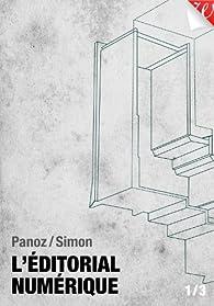 L'éditorial numérique par Jiminy Panoz