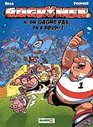 Les Rugbymen T2: Si on gagne pas, on a perdu !