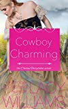 Cowboy Charming: contemporary fairy tale romance (Cowboy Fairytales Book 2)
