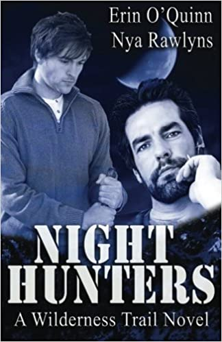 Night Hunters A Wilderness Trail Novel Volume 2 Erin Oquinn