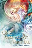 One Smoking Hot Fairy Tail (The Water Kingdom) (Volume 1)