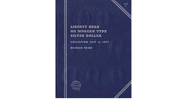 Liberty Head or Morgan Type Silver Dollar 1891-1897  Whitman Folder