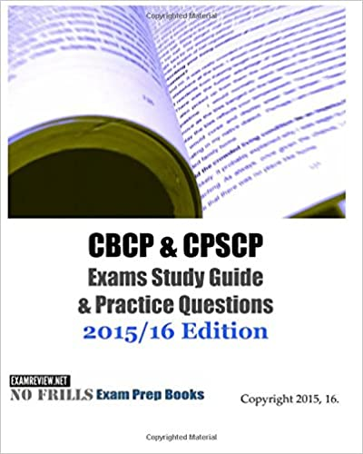 CBCP & CPSCP Exams Study Guide & Practice Questions 2015/16 Edition ...