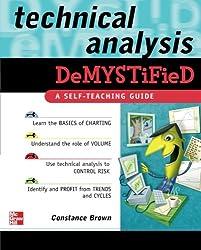 Technical Analysis Demystified: A Self-Teaching Guide