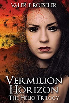 Vermilion Horizon (The Helio Trilogy Book 3) (English Edition) de [Roeseler, Valerie]