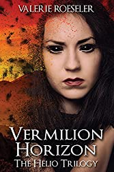 Vermilion Horizon (The Helio Trilogy Book 3)