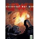 Universal War One Tome 02 : Le fruit de la connaissance (French Edition)