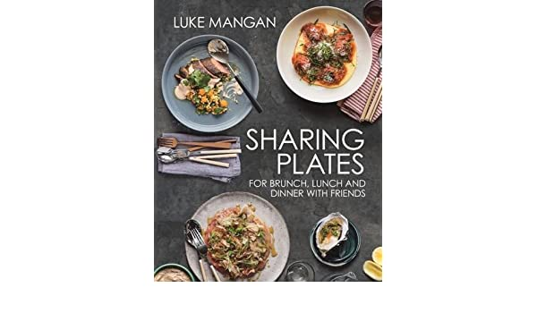 Recipes for the shared table: Amazon.es: Luke Mangan: Libros en idiomas extranjeros