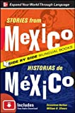 Stories from Mexico/Historias de Mexico, Second Edition, Genevieve Barlow, William Stivers, 0071701761