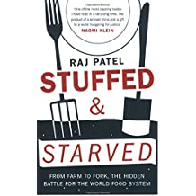 Amazon raj patel books biography blog audiobooks kindle stuffed and starved the hidden battle for the world food system fandeluxe Images