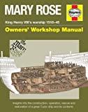 Mary Rose Manual: An Insight Into the Building, Operation and Restor (Owners Workshop Manual)