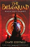 """Belgariad 3 - Magician's Gambit (The Belgariad) by Eddings, David New edition (2006)"" av David Eddings"