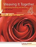 Weaving It Together 4: Connecting Reading and Writing (Weaving it Together: Connecting Reading and Writing) 3rd edition by Broukal, Milada (2009) Paperback