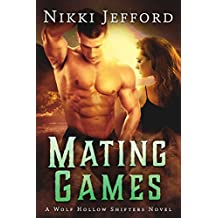 Mating Games: Wolf Hollow Shifters, Book 2
