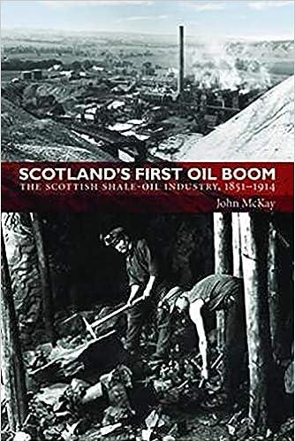 Amazon com: Scotland's First Oil Boom: The Scottish Shale