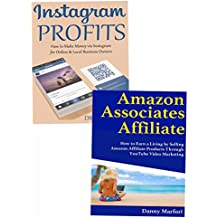 Amazon Instagram Online Business for Beginners: Making Quick Cash Through Amazon Affiliate Program or Instagram Product Marketing
