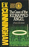 The Case of the Kidnapped Angel, E. V. Cunningham, 0440112249