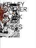 img - for Kelley Walker: Black Star Press book / textbook / text book