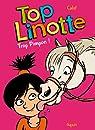 Top Linotte, Tome 2 : Trop pimpon ! par Peignen