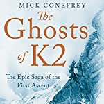 Ghosts of K2 | Mick Conefrey