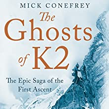 Ghosts of K2 Audiobook by Mick Conefrey Narrated by Barnaby Edwards