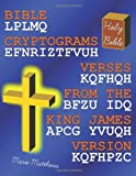 Bible Cryptograms: Verses from the King James Version, Marie Matthews, 1480267309