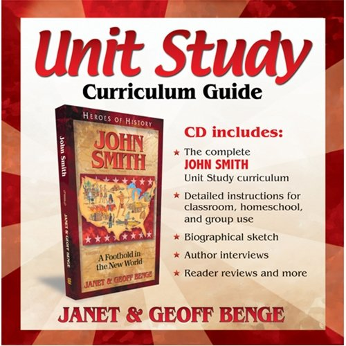 John Smith: Unit Study Curriculum Guide (Heroes of History)