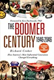 The Boomer Century 1946-2046, Richard Croker, 0446580813