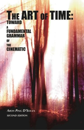 The Art of Time: Toward a Fundamental Grammar of the Cinematic ebook