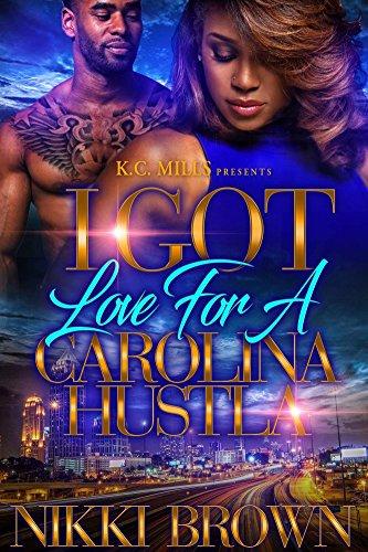 I Got Love For A Carolina Hustla cover