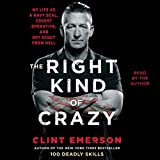 The Right Kind of Crazy: Navy SEAL, Covert
