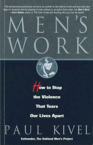 Men's Work: How to Stop the Violence That Tears Our Lives Apart by Brand: Hazelden