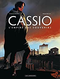 Cassio, tome 9 : L'Empire des Souvenirs par Stephen Desberg