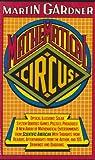Mathematical Circus, Martin Gardner, 0394747127