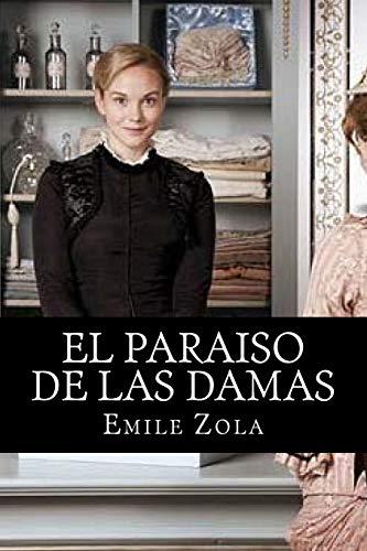 El Paraiso de las Damas  [Zola, Emile] (Tapa Blanda)