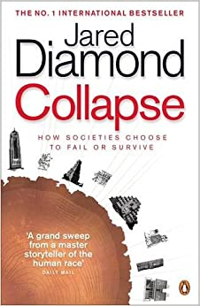 Book Collapse: How Societies Choose to Fail or Survive