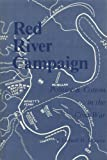 Red River Campaign, Ludwell H. Johnson, 0913419389