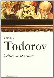 CRÍTICA DE LA CRÍTICA par Todorov