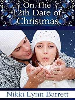 On The 12th Date of Christmas (Secret Santa #2) by [Barrett, Nikki Lynn]