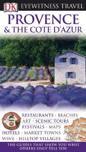 Provence and the Cote D'Azur (Eyewitness Travel Guides)