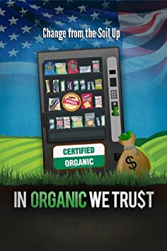 In Organic We Trust / Amazon Instant Video