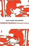 Morton Feldman / For Bunita Marcus par Belhomme