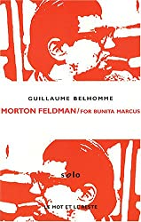 Morton Feldman / For Bunita Marcus