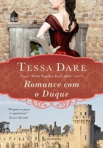 Romance com o Duque (Castles ever after)