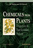 Chemicals From Plants: Perspectives On Plant Secondary Products
