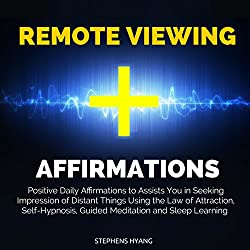 Remote Viewing Affirmations