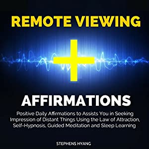 Remote Viewing Affirmations Speech