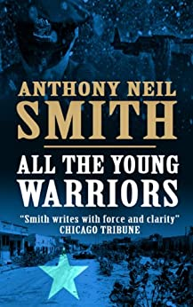 All The Young Warriors (Mustafa and Adem) by [Smith, Anthony Neil]